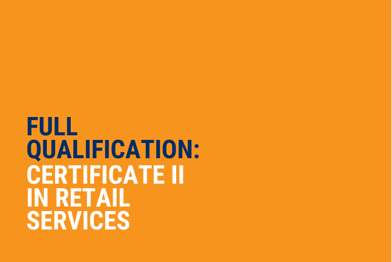 Certificate II in Retail Services