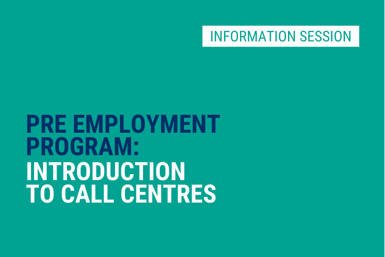 Intro to Call Centre Work - Info Session