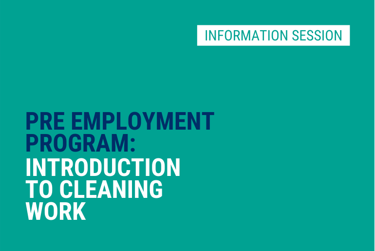 Introduction to Cleaning Work - Info Session