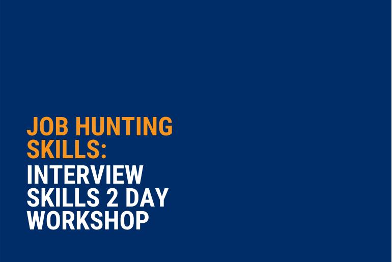 Interview Skills - 2 Day Workshop